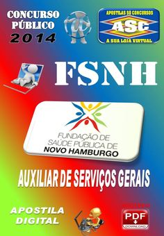 Apostila Concurso Publico FSNH Auxiliar de Servicos Gerais 2014