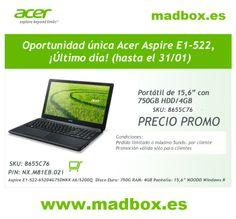 ¡Último día! Oportunidad única acer Aspire E1-522 - PRECIO PROMO! www.madbox.es