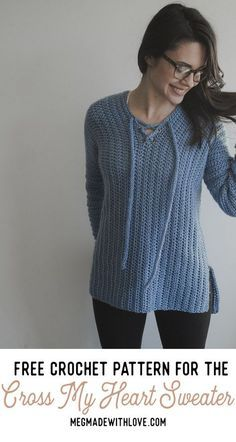 Free Crochet Pattern for the Cross My Heart Sweater - Megmade with Love