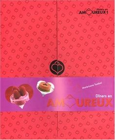 #recettes : Dîners en amoureux de Marie-Laure Tombini.  menus, 7 thématiques de dîners à concocter pour ou par son amoureux.  http://www.amazon.fr/gp/offer-listing/2842707737/ref=dp_olp_used_mbc?ie=UTF8&condition=used&m=A2X3XGQGEG2QOS