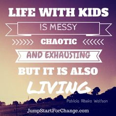 Each challenge I face with my kids is a lesson I learn and an opportunity to grow as a person. #jumpstartforchange