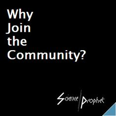 The reasons why Science Prophet is encouraging people to join our community. https://www.scienceprophet.com/Articles/Lounge/Why%20Join%20the%20Community/