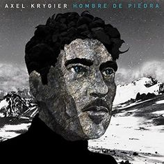 Axel Krygier is known as something of a renaissance man in Buenos Aires. His latest concept album follows a caveman from the dawn of humankind as he's fast-forwarded through all of history to the present day, hence the title, Hombre de Piedra or 'Man of Stone'. The production is tons of fun. Listen on headphones. You're sure to smile. Looking stoic and rough-hewn against the Andean glacier-scape.