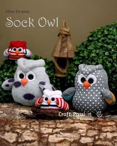 How To Sew Sock Owl Difficulty: Intermediate / Avid Beginner Finished size: approximately 5 1/2″ (W) x 4 1/2″ (H)