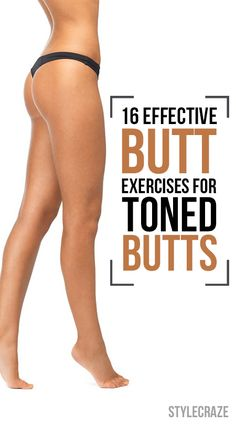 Craving for that perfect shape that could be achieved by toned buttocks? Here are 10 best exercises to tone buttocks for acquiring a perfect and ... #Fitness