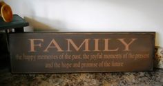 Family the happy memories of the past primitive sign. $20.00, via Etsy.