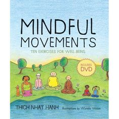 Mindful movements for well-being