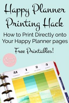 Happy Planner Printing Hack - How to Print Directly Onto Your Happy Planner Pages (Tutorial!) - Planner Squad