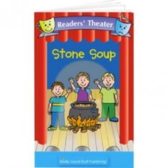 Really Good Readers Theater Stone Soup Big Book by Really Good Stuff Inc Reading Lessons, Guided Reading, Teaching Reading, Teaching Art, Teaching English, Literacy Activities, Therapy Activities, Stone Soup Book, Really Good Stuff