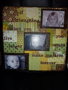 A canvas I made for one of my BFFs.  Paint + scrapbook paper + embellishments + Mod Podge + PHOTOS!