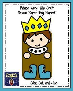 Prince Craft for Kindergarten: Brown Paper Bag Puppet (Fairy Tales) Fairy Tale Activities, Art Activities For Toddlers, Preschool Decor, Kindergarten Activities, King Craft, Fairy Tale Crafts, Name Crafts, Paper Bag Puppets, Back To School Crafts