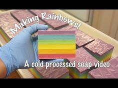 ▶ Making Rainbows - A Cold Process Soap Video - YouTube