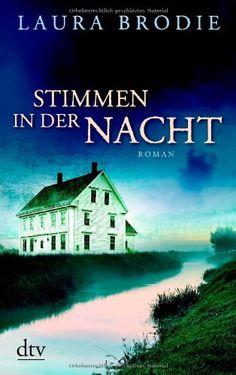 Stimmen in der Nacht: Roman von Laura Brodie http://www.amazon.de/dp/3423214821/ref=cm_sw_r_pi_dp_sJqlvb0G3CD87