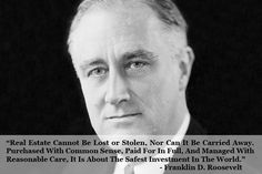 Are you looking for a safe #investment? Here is what Franklin D. Roosevelt recommended years ago! So, Invest in #Property with Siddhanth Promoters. Give us a Call on +91-8802010390 or visit us at http://bit.ly/1coerIo #SiddhanthPromoters #Villa #PentHouse #Apartments #RealEstate