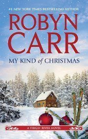 My Kind of Christmas  (Virgin River, #20) - Robyn Carr