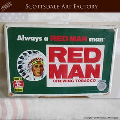 Red Man Chewing Tobacco Sign - Collectable Man Cave Garage Art