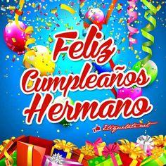 Ya lo use Happy Birthday Brother, Happy Birthday Wishes, Birthday Greetings, Happy Birthday Pictures, Birthday Images, Mexican Birthday, Birthday Messages, Diy Crafts Videos, Birthday Candles