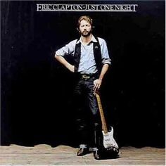 Eric Clapton - Just One Night ☆