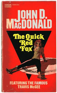 Vintage book cover The Quick Red Fox Detective, Pulp Fiction Book, Best Selling Books, Pulp Art, Classic Books, Paperback Books, Red Fox, Book Series, Thriller