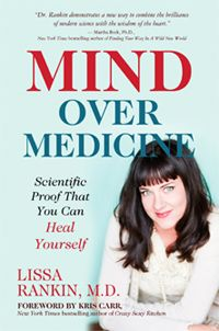 Mind Over Medicine is a New York Times bestseller and has been translated into over twenty languages.  We've been led to believe that when we get sick, it's our genetics. Or it's just bad luck—and doctors alone hold the keys to optimal health. For years, Lissa Rankin, M.D., believed the same. But