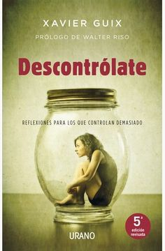 Descontrólate - Xavier Guix