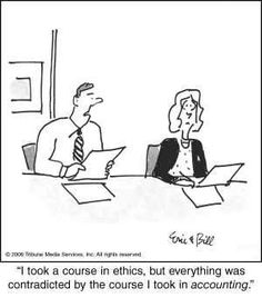 """I took a course in ethics, but everything was contradicted by the course I took…"