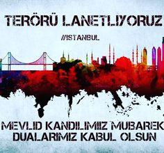 Mevlid Kandilimiz mübarek dualarımız kabul olsun.  #mevlidkandili #istanbul #terörelanetolsun #polisiminyanındayım