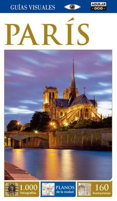 París Guías Visuales Guía de viajes Guía turística 2015