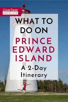 What to do in PEI? Here's a 48 Hour Itinerary to help you plan! East Coast Travel, East Coast Road Trip, Whistler, Bora Bora, Pei Canada, Canada Trip, East Coast Canada, Nova Scotia Travel, Honey Moon