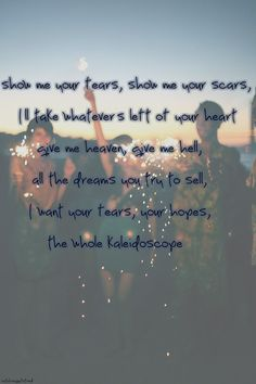 Kaleidoscope ~The Script: one of my favorite songs of all time