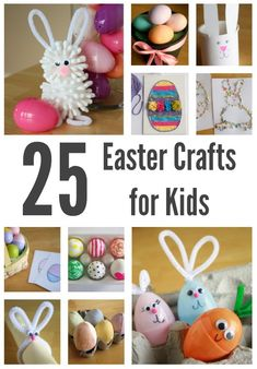 25 Easter Holiday Crafts for Kids