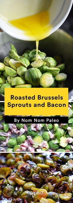 3. Roasted Brussels Sprouts and Bacon #greatist http://greatist.com/eat/nom-nom-paleo-favorite-recipes