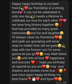 Happy Birthday Best Friend Quotes, Happy Birthday Love, Birthday Quotes For Best Friend, Happy Birthday Captions, Birthday Wishes For A Friend Messages, Happy Birthday Paragraph, Happy Birthday Template, Real Friendship Quotes, Forever Quotes