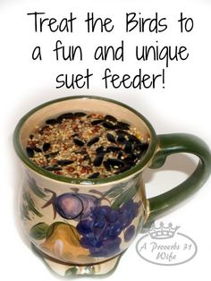 Bird Suet Feeders In A Mug Are Fun, And Help Keep Squirrels Out!