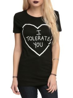 I Tolerate You Girls T-Shirt