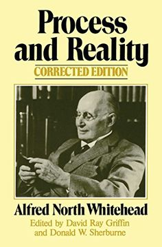 Process and Reality (Gifford Lectures Delivered in the Un...