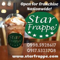 Star Frappe' is Open For Franchise Nationwide! Food Cart Franchise, Coffee Franchise, Food Treat, Snack Bar, Frappe, Milk Tea, Ph, Mall, Beverages
