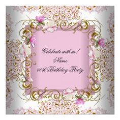 """Pink White Damask Gold Flowers Birthday Party 5.25"""" Square Invitation Card Elegant Woman's Girls Pretty Pink White Damask Gold Flowers Floral Birthday Party 21st, 30th, 40th, 50th, 60th, 70th, 80th, 90th, 100th, or sweet 16, any age birthday. Party for women or a girl. Invitation Formal Use for any event invitation Customize to change or add details. All Occasions Fabulous Elegant Events for Women, Girls, Party Invites for all ages, just customize to the age you want! Affordable, Zizzago…"""