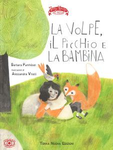 download LA VOLPE, IL PICCHIO E LA BAMBINA. EDIZ. A COLORI pdf epub mobi