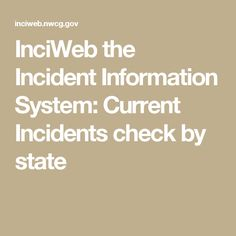 InciWeb the Incident Information System: Current Incidents check by state