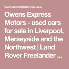 Owens Express Motors - used cars for sale in Liverpool, Merseyside and the Northwest   | Land Rover Freelander 2 3.2 i6 HSE 5dr