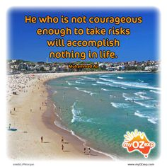 Quote of the day: Courage  www.myozexp.com  #quoteoftheday #australia #myOZexp #backpacker #travel #saturday #courage