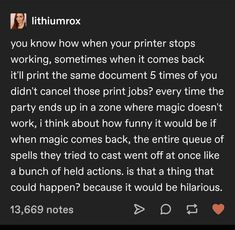 Writing A Book, Writing Prompts, Life Happens, Shit Happens, Stop Working, Stupid Funny, Dungeons And Dragons, Printer, Things To Come