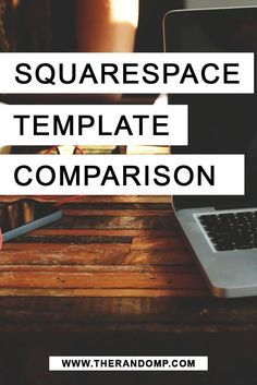 Squarespace template comparison: which one is the best choice for your business? Find the answer: http://therandomp.com/blog/squarespace-template-comparison
