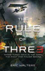 """Read """"The Rule of Three"""" by Eric Walters available from Rakuten Kobo. One shocking afternoon, computers around the globe shut down in a viral catastrophe. At sixteen-year-old Adam Daley's hi. Book 1, The Book, New Books, Books To Read, Rising Storm, Rule Of Three, School Computers, Ya Novels, Books For Teens"""
