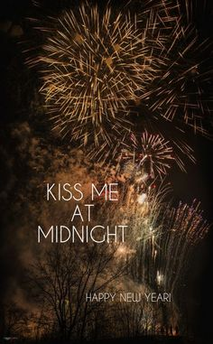 Happy New Year! Kiss me at midnight. Happy 2017, Happy New Year 2019, New Year's Kiss, Kiss Me, Kiss And Romance, New Year's Eve Cocktails, I Need Love, New Year Pictures, Auld Lang Syne