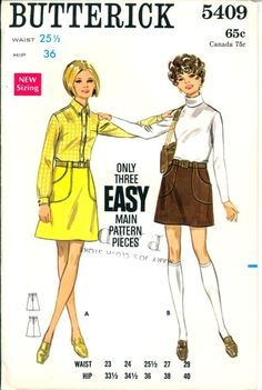 Butterick 5409…Misses' Skirt Pattern in Waist 25 ½. Pattern is uncut and in original folds. Instructions are there.  The envelope is in very good condition.  There is no copyright date but following the guide, this pattern is 1969. A-line skirt in mini or street length is darted into waistband.  Patch packets extending into belt carriers.  Top-stitch or saddle-stitch trim.  Purchased blouses and belts.