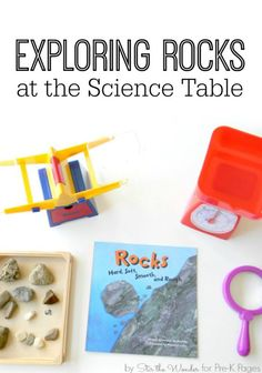 Science for Kids: Exploring Rocks. A fun, invitation to explore rocks in your science center for Preschool and Kindergarten. - Pre-K Pages