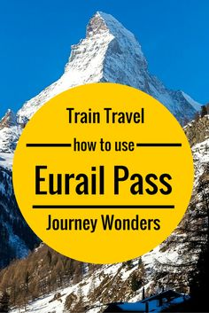 How to use #Eurail Pass #Europe #Train #Travel