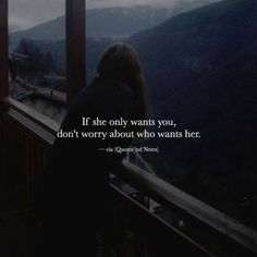 If she only wants you, don't worry about who wants her. —via http://ift.tt/2eY7hg4